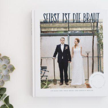 Selbst ist die Braut – Inspirationen, DIY, Tipps & Tricks