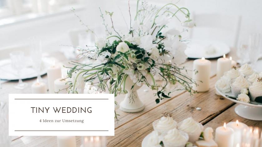 Tiny Wedding-heiraten im kleinen Kreis-Corona Pandemie