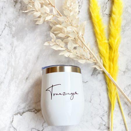 Weinbecher-Thermobecher-Trauzeugin